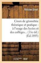 Cours de Geometrie Theorique Et Pratique