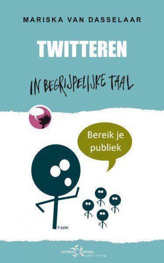 Twitteren in begrijpelijke taal