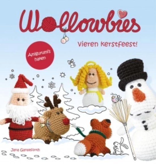 Wollowbies vieren kerstfeest! - Jana Ganseforth |