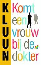 Boek cover Komt een vrouw bij de dokter van Kluun