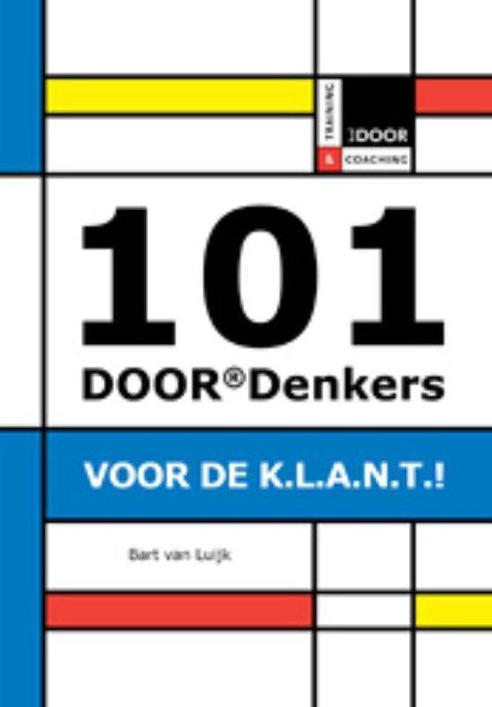 Cover van het boek '101 DOORDenkers voor de KLANT' van Bart van Luijk en Bart van Luijk