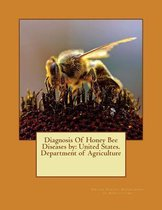 Diagnosis of Honey Bee Diseases by