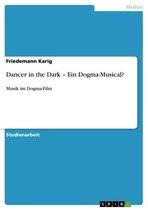 Dancer in the Dark - Ein Dogma-Musical?