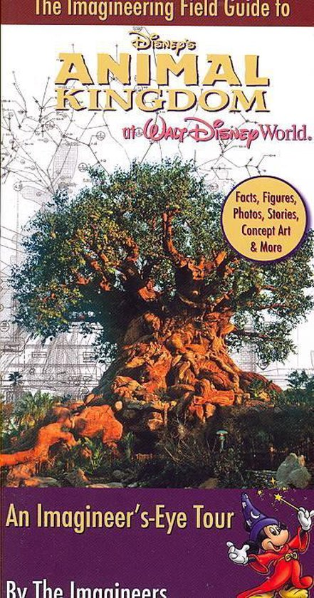 Imagineering Field Guide to Disney's Animal Kingdom