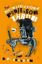 Deconstruction of Professor Thrub