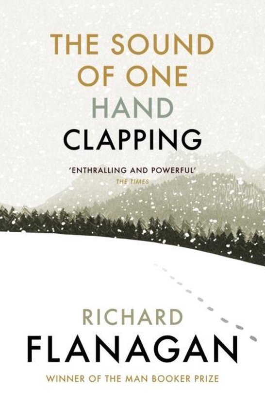 Boek cover The Sound of One Hand Clapping van Richard Flanagan (Paperback)