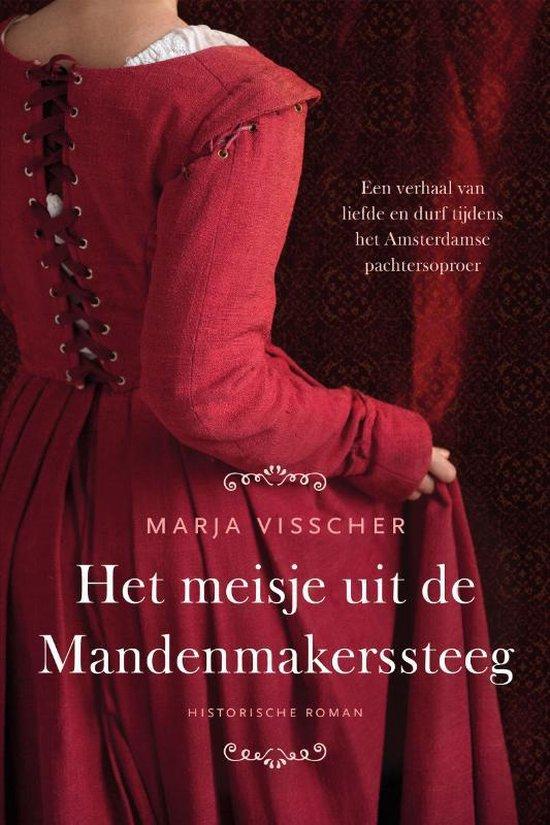 Boek cover Het meisje uit de Mandenmakerssteeg van Marja Visscher (Paperback)