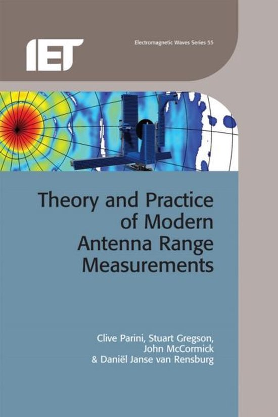 Boek cover Theory and Practice of Modern Antenna Range Measurements van Clive Parini (Hardcover)