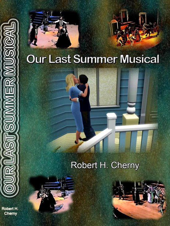 Our Last Summer Musical