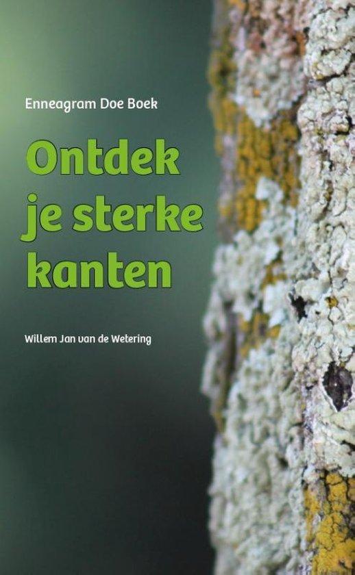 Ontdek je sterke kanten - Willem Jan van de Wetering |