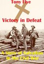 Victory in Defeat