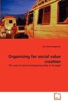 Organising for Social Value Creation