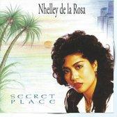 NHELLEY DE LA ROSA - SECRET PLACE