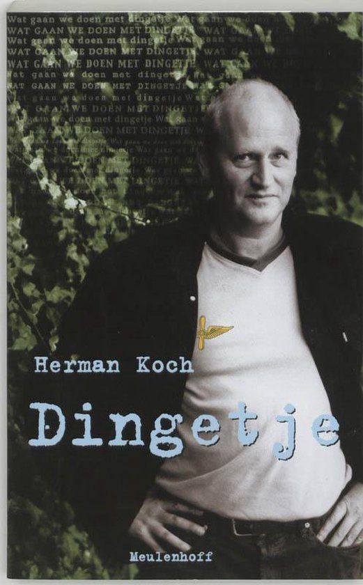 Dingetje - Herman Koch |