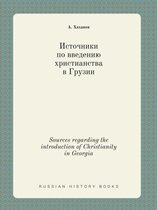 Sources Regarding the Introduction of Christianity in Georgia