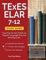 TExES ELAR 7-12 Study Guide