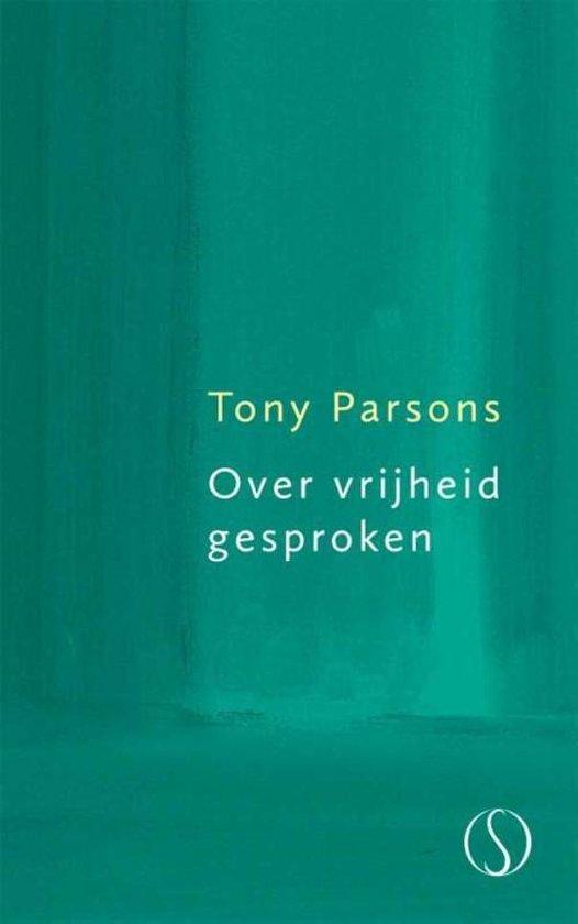 Over vrijheid gesproken - Tony Parsons   Fthsonline.com