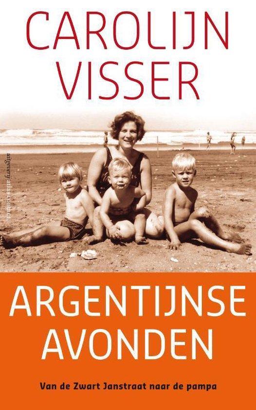 Boek cover Argentijnse avonden van Carolijn Visser (Hardcover)