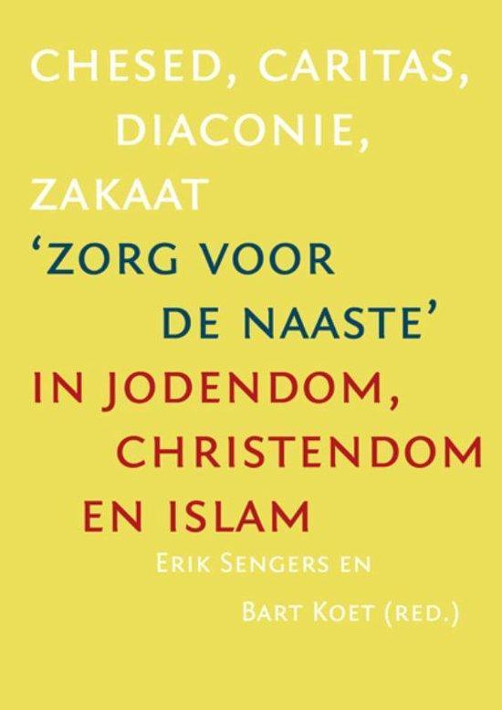 Chesed, caritas,diaconie,zakaat - Erik Sengers  