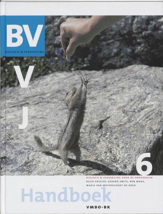 Biologie & Verzorging voor jou 6 vmbo-bk Handboek - R. Passchier  