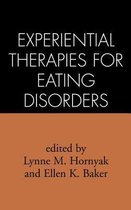 Experiential Therapies for Eating Disorders