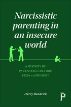 Omslag Narcissistic Parenting in an Insecure World