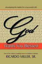 God Wants You Blessed