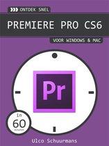 Ontdek snel - Premiere PRO CS6