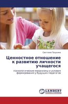 Tsennostnoe Otnoshenie K Razvitiyu Lichnosti Uchashchegosya
