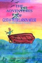 The Adventures of Gustav Peter Larson Mouse