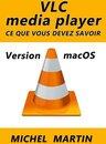 VLC pour Mac - Ce que vous devez savoir