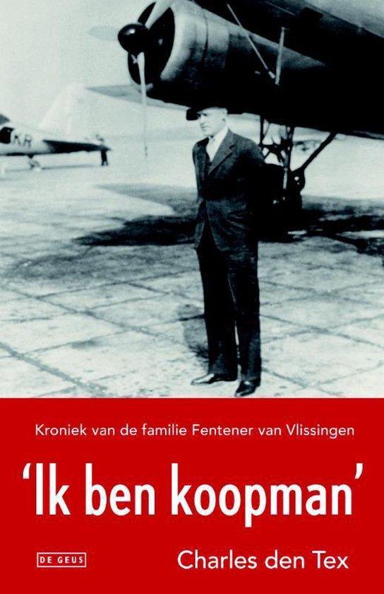 Cover van het boek ''Ik ben koopman'' van Charles den Tex