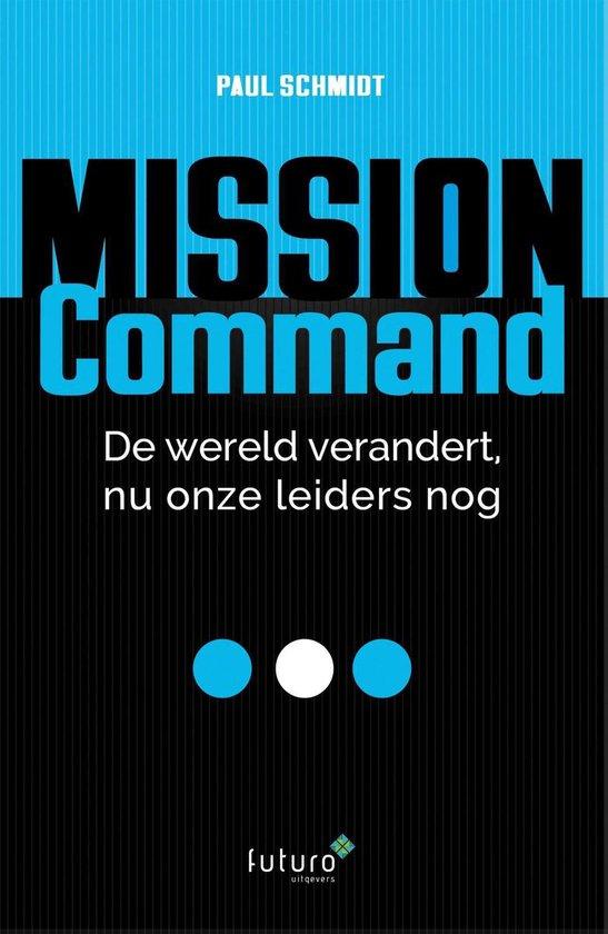 Mission Command - Paul Schmidt | Fthsonline.com