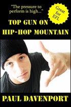 Top Gun On Hip-Hop Mountain