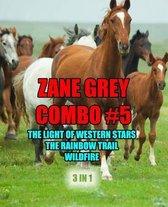 Zane Grey Combo #5