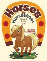 Horses and Horseshoes Coloring & Activity Book