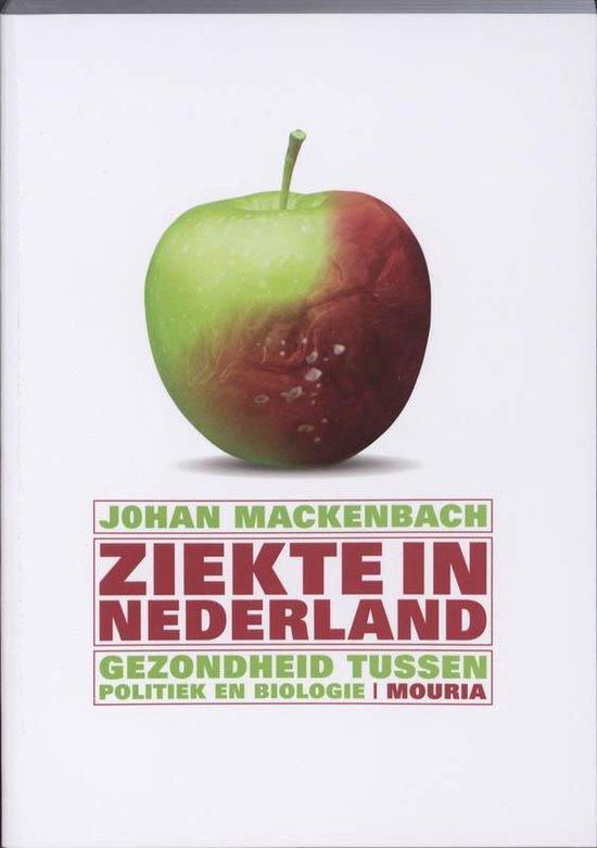 Ziekte In Nederland - Johan Mackenbach |