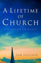 A Lifetime of Church