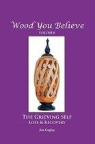 Wood You Believe Volume 8