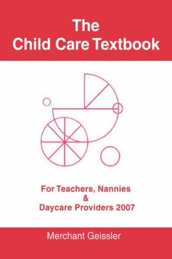The Child Care Textbook
