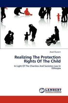 Realizing the Protection Rights of the Child