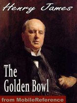 The Golden Bowl (Mobi Classics)