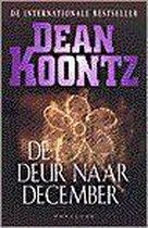 Boek cover De Deur Naar December van Dean R. Koontz