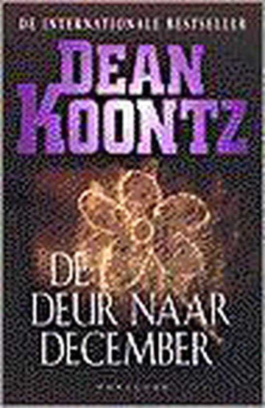 De Deur Naar December - Dean R. Koontz |