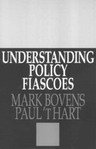 Understanding Policy Fiascoes