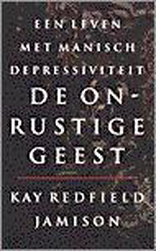 De Onrustige Geest - Kay Redfield Jamison   Readingchampions.org.uk