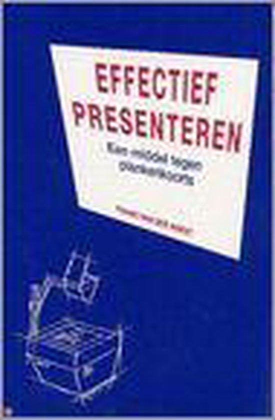 Effectief Presenteren - Frans van der Horst |