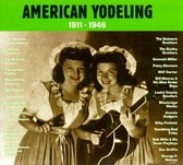 American Yodeling 1911-1946