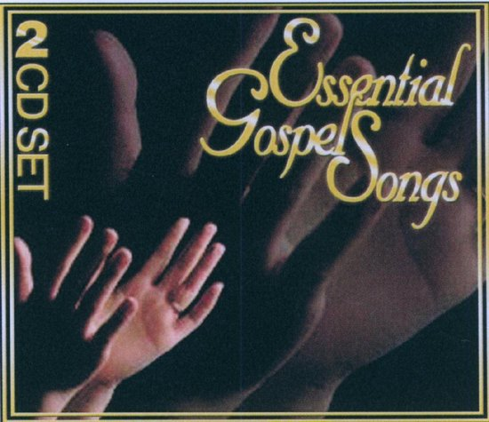 Essential Gospel Songs