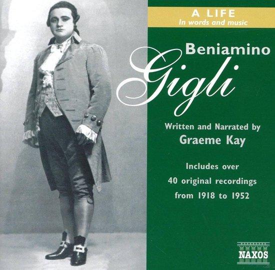 Beniamino Gigli A Life In Work